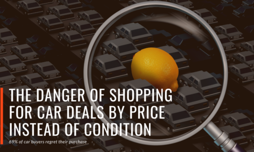 The-Danger-of-Shopping-for-Car-Deals-by-Price-Instead-of-Condition